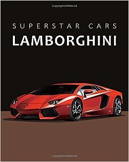 Superstar Cars Lamborghini Notebook Diary Journal Dream Cars