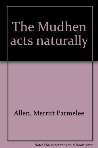 the-mudhen-acts-naturally