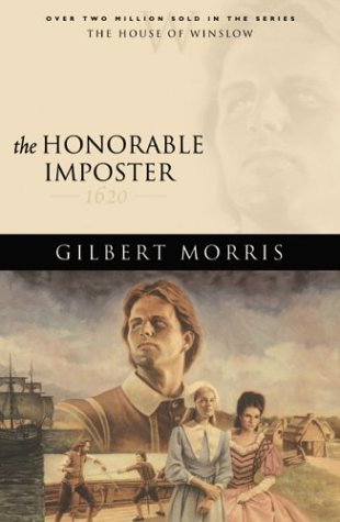Download The Honorable Imposter: 1620 (The House of Winslow #1) PDF