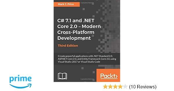 C# 7 1 and  NET Core 2 0 - Modern Cross-Platform Development - Third