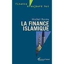 La finance islamique: Guide et analyses (Finance d'aujourd'hui) (French Edition)