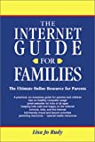 The Internet Guide for Families, Lisa Jo Rudy, 1931013071