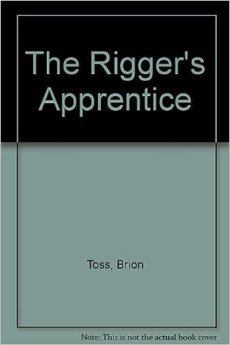 The Rigger's Apprentice