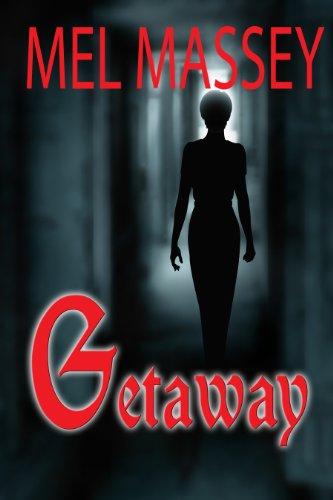 Getaway by [Massey, Mel]