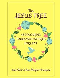 The Jesus Tree - 48 Colouring Pages With Stories For Lent (Volume 2)