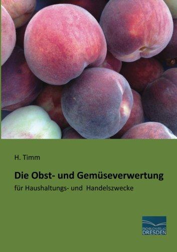 Die Obst- und Gemueseverwertung