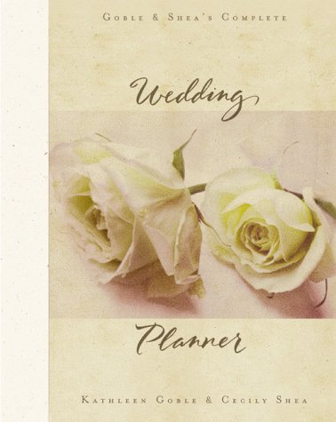 Workbook diagramming worksheets : Goble and Shea's Complete Wedding Planner: Cecily Shea, Kathleen ...
