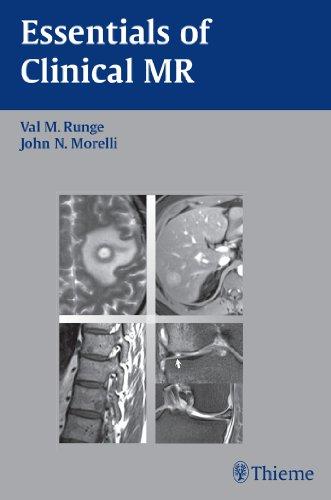 Essentials of Clinical MR (1st 2010) [Runge & Morelli]