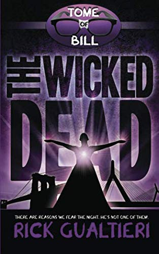 Books : The Wicked Dead (The Tome of Bill) (Volume 7)