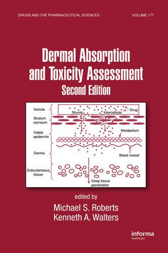 Dermal Absorption and Toxicity Assessment (Drugs and the Pharmaceutical Sciences) (Volume 1)