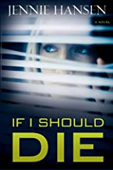 If I Should Die Kindle Edition
