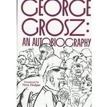 George Grosz, an autobiography