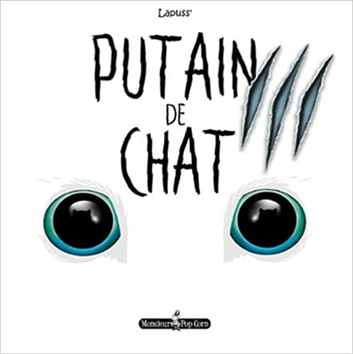 Putain de Chat T03 Livre en francais