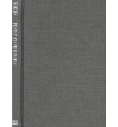 [(Poetry at One Remove: Essays)] [Author: John Koethe] published on (January, 2000) PDF