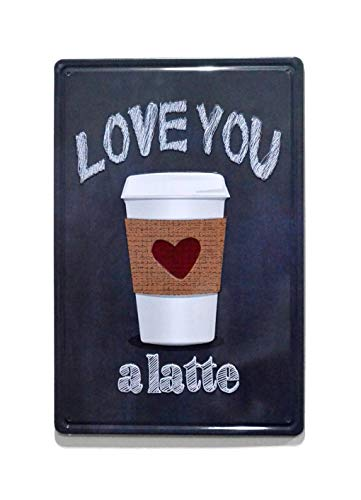 - NaCraftTH [ Love You - a Latte Coffee Metal Iron Tin Sign Retro Vintage Wall Art Hanging Restaurant Cafe Home Decor, 8