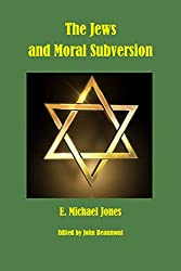 The Jews and Moral Subversion