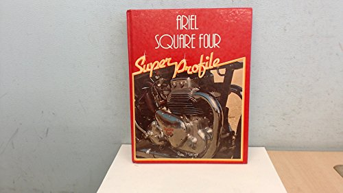 Ariel Square 4 (A Foulis motorcycling book)