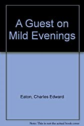 A Guest on Mild Evenings