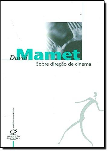 Sobre Direção de Cinema - Coleção Oficina Interior