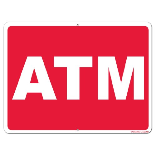"""VictoryStore Yard Sign Outdoor Lawn Decorations: ATM 12"""" x 18"""" Aluminum Sign"""