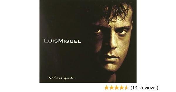 - Nada Es Igual by Miguel, Luis (1996) Audio CD - Amazon.com Music