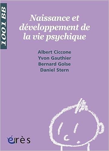 Lire un Naissance et développement de la vie psychique pdf, epub