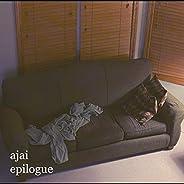 Ajai Epilogue