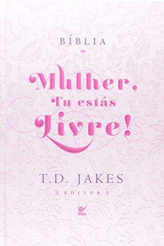 Bíblia Mulher, Tu Estás Livre!