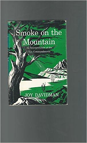 Book Smoke on the mountain : an interpretation of the Ten commandments