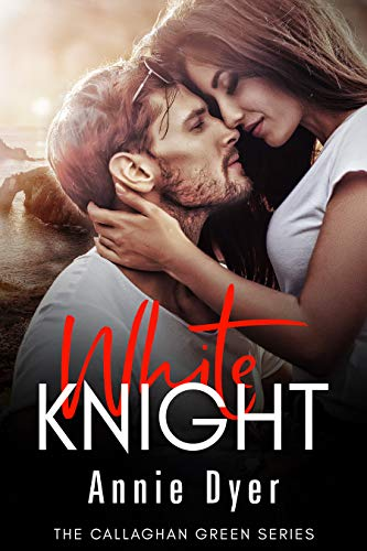 White Knight: A Second Chance Romance/Brother's Best Friend Romance