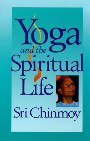 Yoga and the Spiritual Life: The Journey of India's Soul