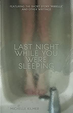 You Were Sleeping - Kindle edition by Michelle Kilmer, Rob Sacchetto