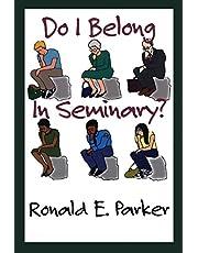 Do I Belong in Seminary?