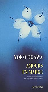 Amours en marge : roman, Ogawa, Yoko