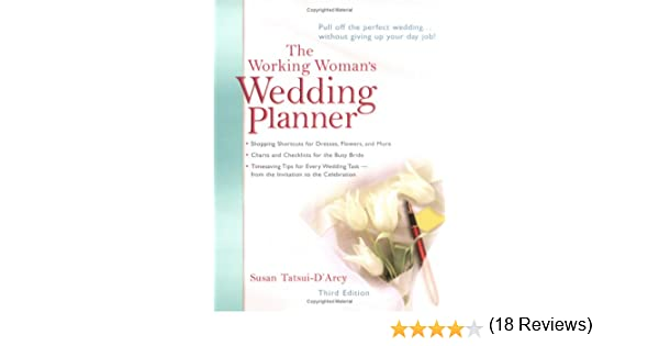 The Working Woman's Wedding Planner: Amazon.com: Books