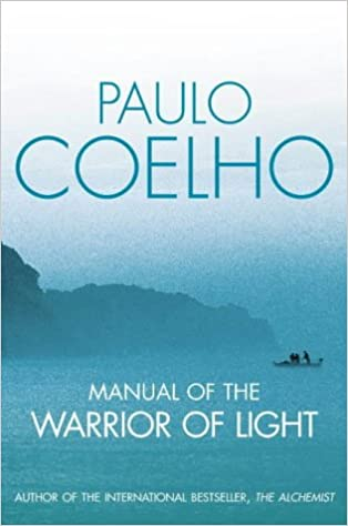 Manual Of The Warrior Of Light: Amazon.co.uk: Paulo Coelho, Margaret Jull  Costa: 9780007145713: Books Good Looking