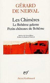 Les Chimères : La Bohême galante, Petits châteaux de Bohême par Gérard de Nerval