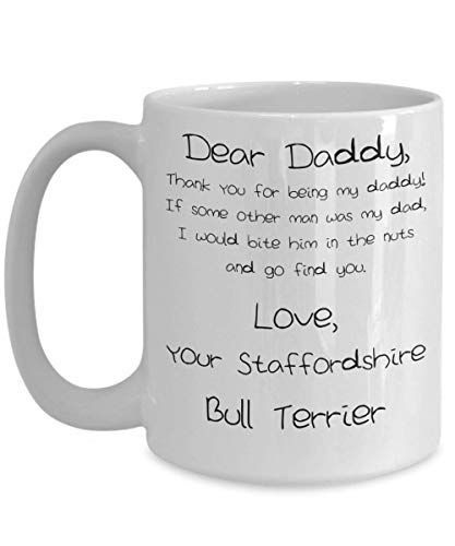 (Father's Day Staffordshire Bull Terrier Coffee Mug White Ceramic Tea Coffee Cup - 11 oz)