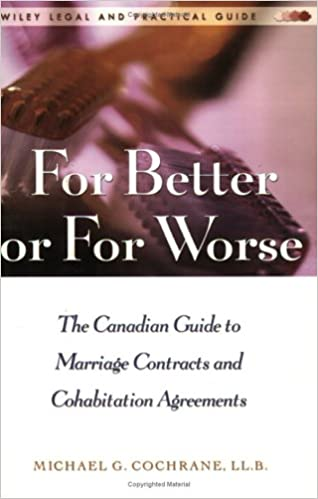 For Better Or For Worse A Canadian Guide To Marriage Contracts And