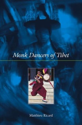 Monk Dancers of Tibet