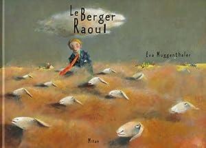 """Afficher """"Le berger Raoul"""""""