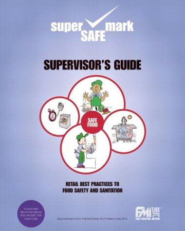 Retail Best Practices and Supervisor's Guide to Food Safety and Sanitation