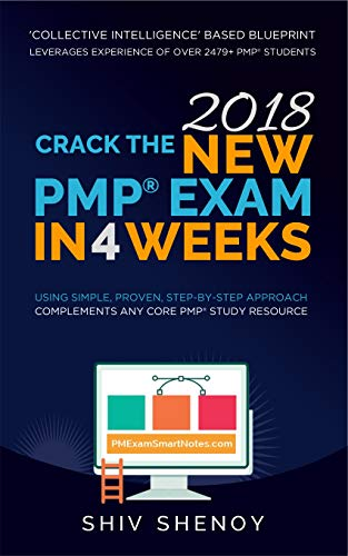 Pdf Education Crack the New (2018) PMP® Exam in 4 Weeks: Using Simple, Proven, Step-by-Step Approach (Complements any Core PMP Study Resource)