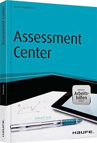 Assessment Center - inkl. Arbeitshilfen online (Haufe Fachbuch) Taschenbuch – 20. Februar 2015 Jasmin Hagmann Haufe Lexware 3648065815 Briefe