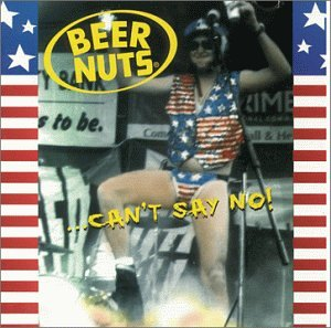 Beer Nuts - Can't Say No! - Amazon.com Music