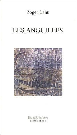 En ligne téléchargement Les Anguilles epub pdf