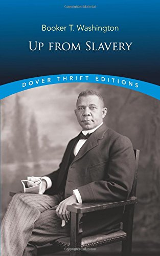 Books : Up from Slavery (Dover Thrift Editions)