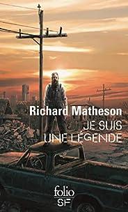 Je suis une légende (French Edition)