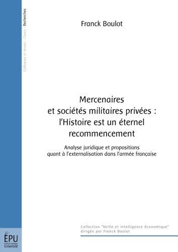 Mercenaires et sociétés militaires privées : l