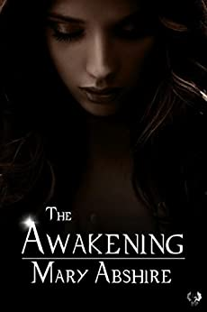 The Awakening (Project Eve) by [Abshire, Mary]